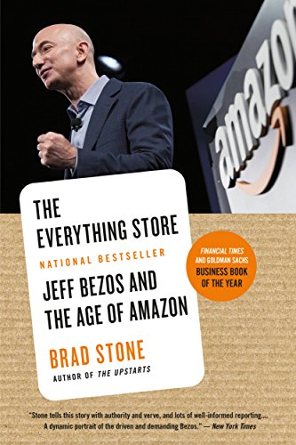 The Everything Store:Jeff Bezos and the Age of Amazon